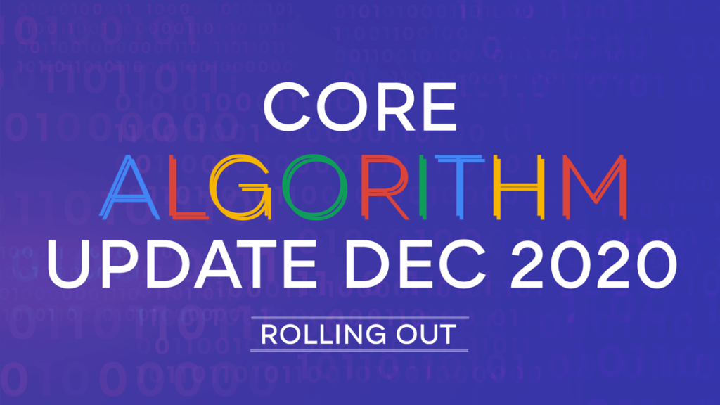 Google Core Update December 2020 : Rolling Out Now